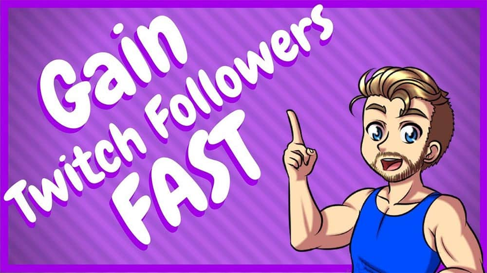 gain more twitch followers